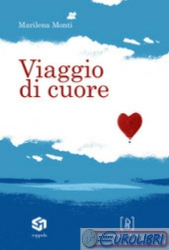 9788887778434-Marilena-Monti-Viaggio-di-cuore-big-1399508-568